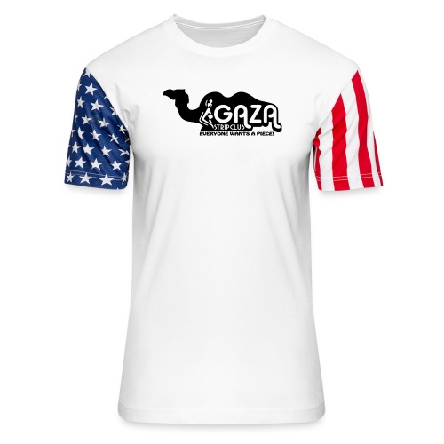 Gaza Strip Club - Everyone Wants A Piece! - Unisex Stars & Stripes T-Shirt