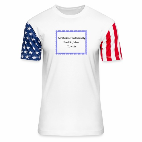 Franklin Mass townie certificate of authenticity - Unisex Stars & Stripes T-Shirt