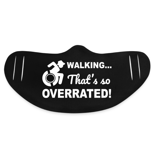Walking that's so overrated for wheelchair users - Basic Lightweight Face Mask