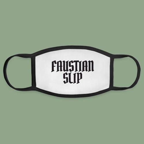 Faustian Slip - Face Mask
