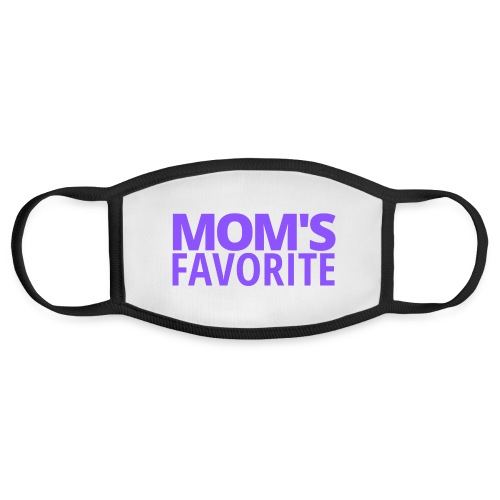 Mom's Favorite (in purple letters) - Face Mask