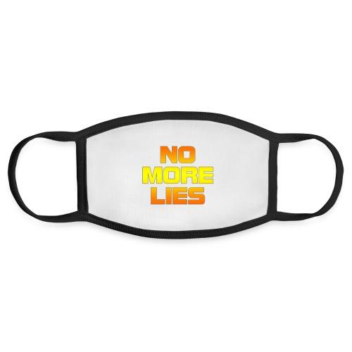 No more lies - Face Mask