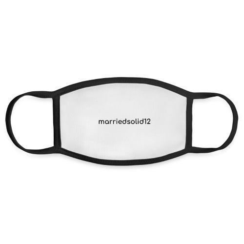 Basic MarriedSolid12 Design - Face Mask
