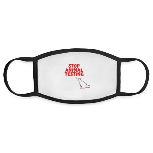 STOP ANIMAL TESTING - Defenseless Laboratory Mouse - Face Mask