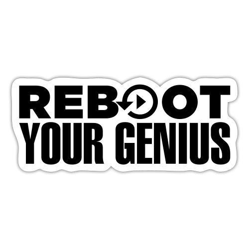 Reboot Your Genius - Sticker