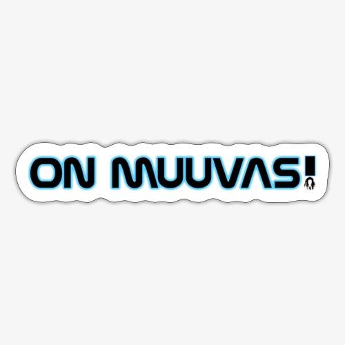 ON MUVVAS! - Sticker