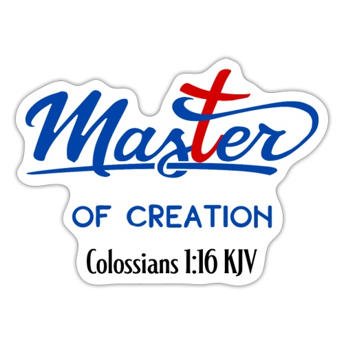 Master Of Creation - Sticker