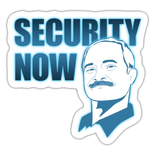Security Now - Sticker