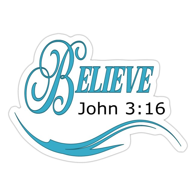 Believe John 3:16 Christian Stickers