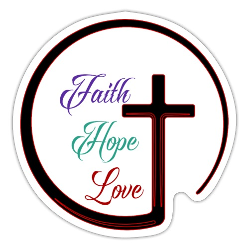 Faith Hope Love and Cross - Sticker