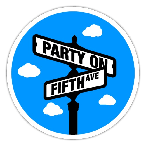 Party on Fifth Ave - Sticker