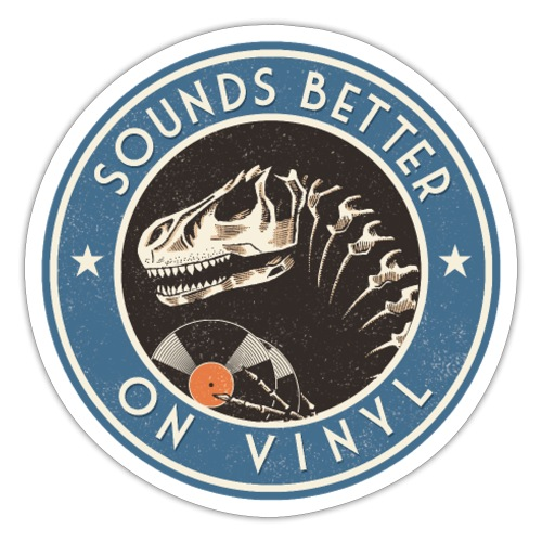 Sounds Better on Vinyl - Sticker