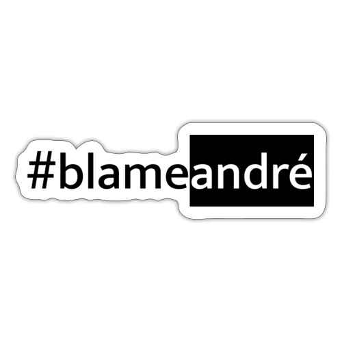 #blameandré Light - Sticker