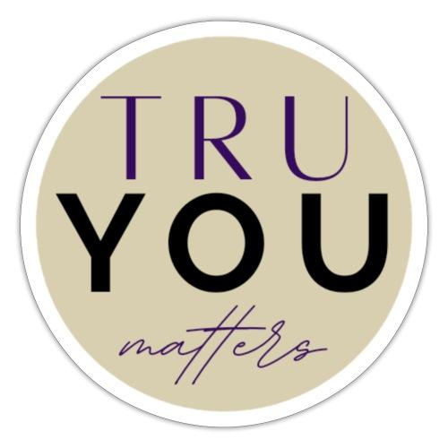 Tru You Matters - Blocked - Sticker