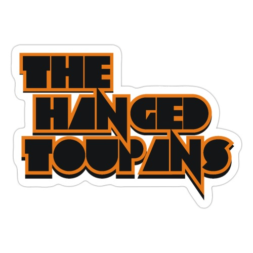 The Hanged Toupans - Sticker