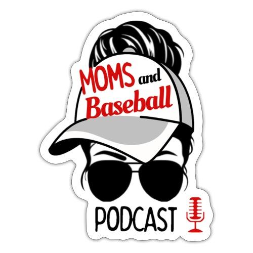 Moms and Baseball - Sticker