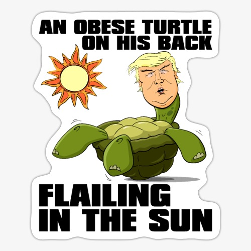 An Obese Turtle on His Back Flailing in the Sun - Sticker