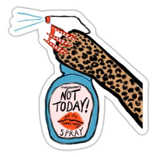 Not Today Spray - Sticker