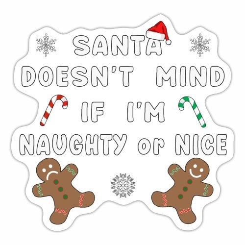 Santa Naughty or Nice Funny Kids Christmas Xmas. - Sticker