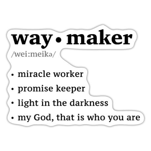 Waymaker song lyrics t-shirt - Sticker