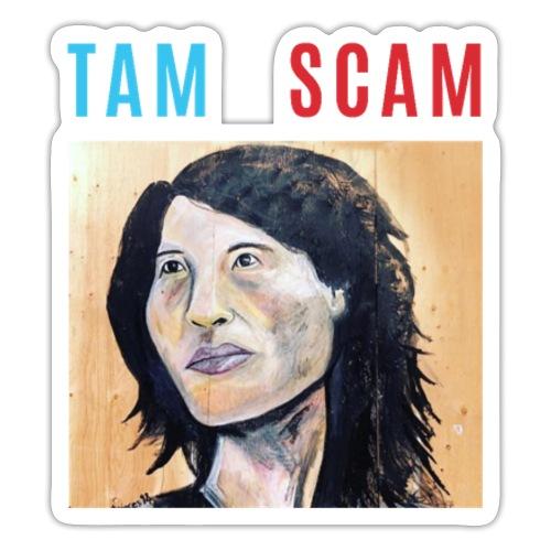 TAM SCAM - Sticker