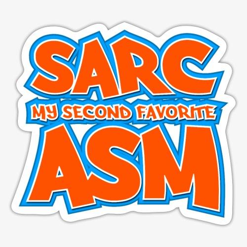 Sarc, My Second Favorite Asm - Sticker