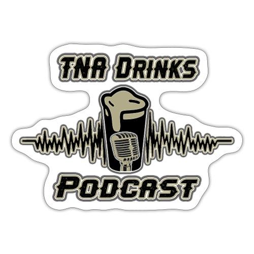 TNA Drinks Podcast Sticker - Sticker
