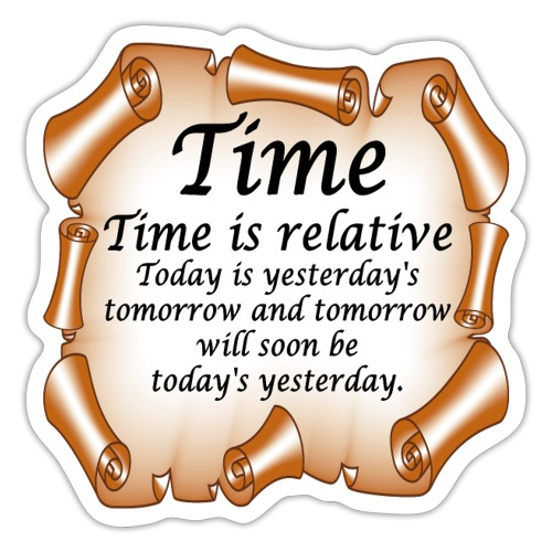 Time Is Relative - Sticker
