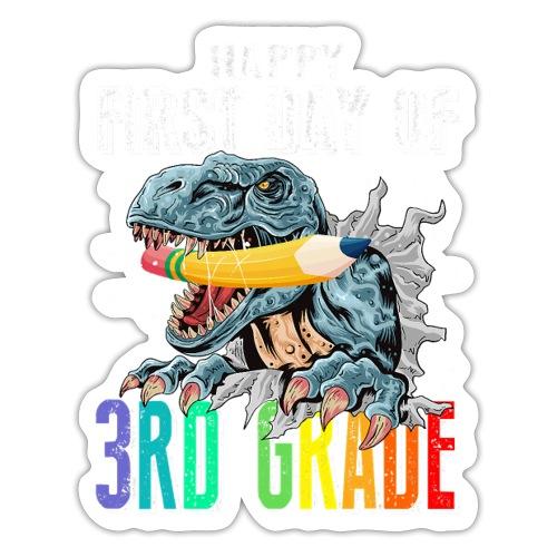 Happy First Day Of 3rd Grade Dinosaur - Sticker