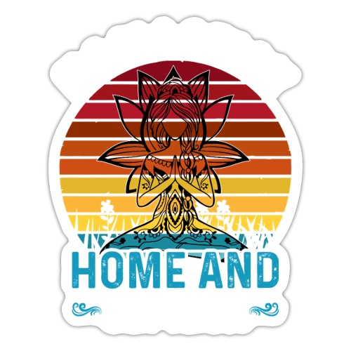 Namast'ay Home and Get High - Sticker