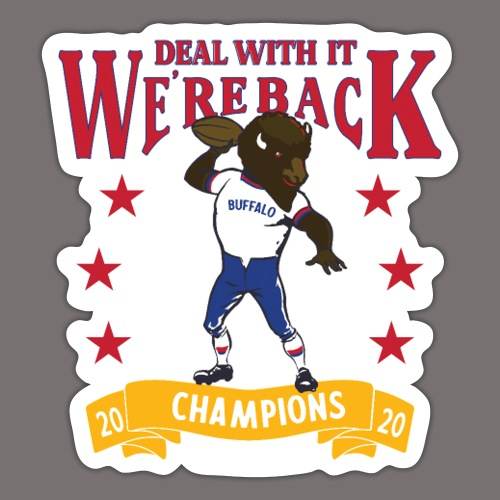 We're Back - Deal With It - Sticker