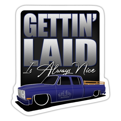 ECS  Gettin Laid  - Sticker