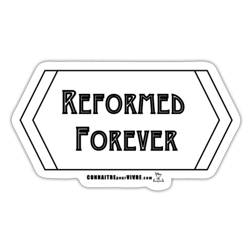 Reformed Forever [Noir] - Sticker