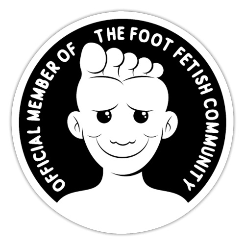 OFFICIAL MEMBER OF THE FOOT FETISH COMMUNITY - Sticker