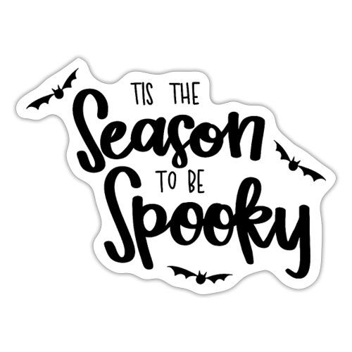 spooky season is came lo - Sticker