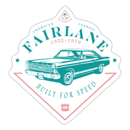 Ford Fairlane - Built For Speed - Sticker