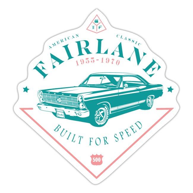 Ford Fairlane - Built For Speed