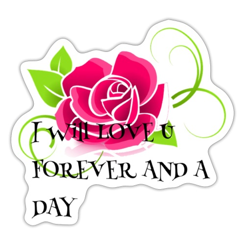 I will love you forever - Sticker