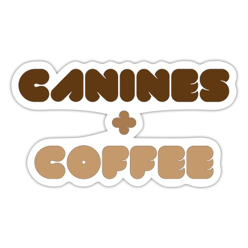 Canines + Coffee - Sticker