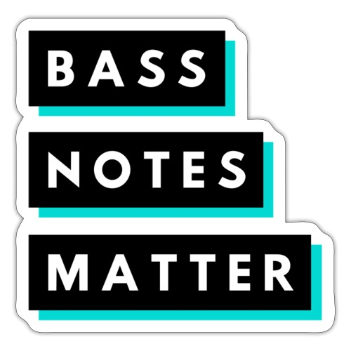 Bass Notes Matter Teal2 - Sticker