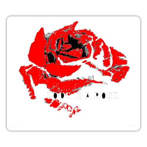 Love is a rose - Sticker