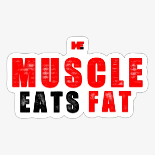 Muscle Eats Fat Red Black Edition - Sticker