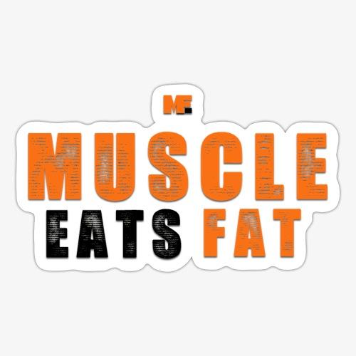 Muscle Eats Fat Black Orange Edition - Sticker