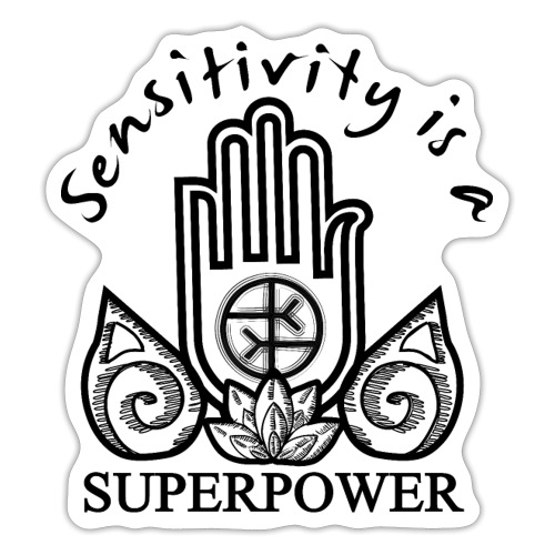 Sensitivity Is A Superpower - Sticker