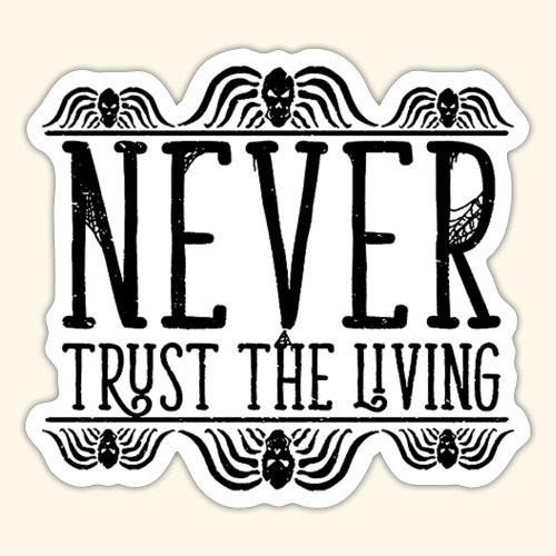 Never Trust The Living episode - Sticker