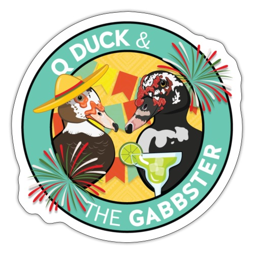 Q and Gabbs - Fiesta Ducks - Sticker
