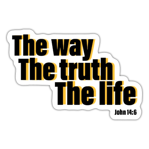 He is The way the truth the life logo - Sticker