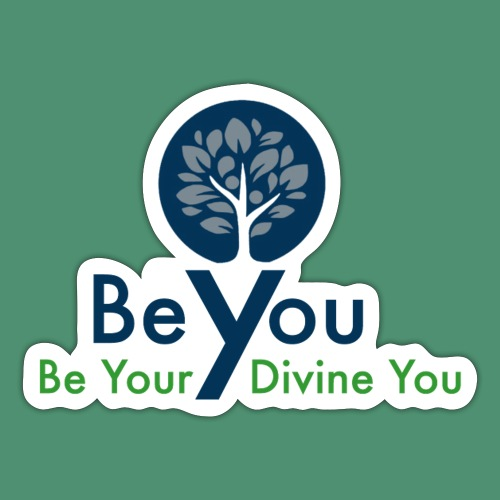 Be Your Divine You - Sticker