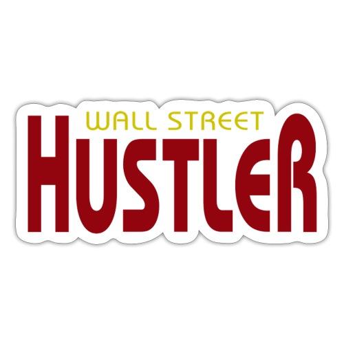 Wall Streel Hustler - Sticker