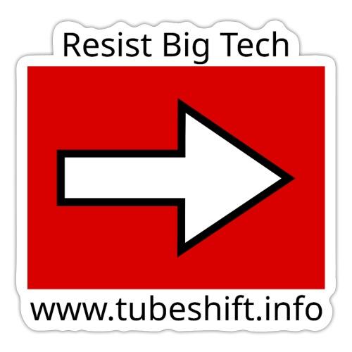 Resist With TubeShift - Sticker